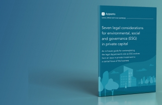Seven legal considerations for environmental, social and governance (ESG) in private capital